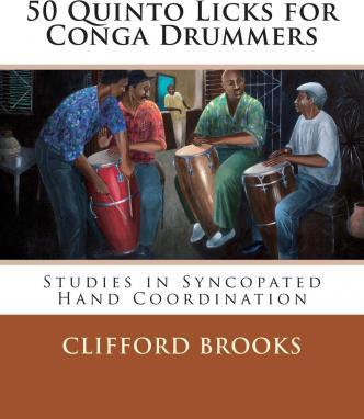 50 Quinto Licks for Conga Drummers