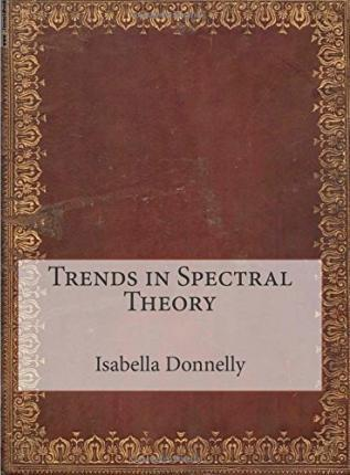 Trends in Spectral Theory