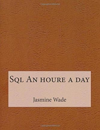 SQL an Houre a Day