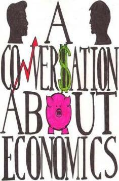 A Conversation about Economics B/W