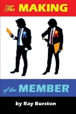 The Making of the Member