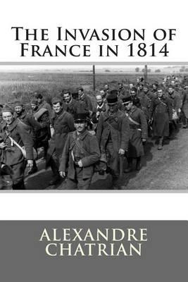 The Invasion of France in 1814