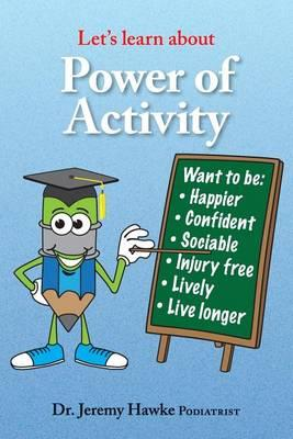 Let's Learn About- Power of Activity