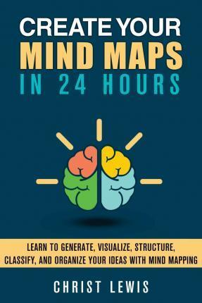 Create Your Mind Maps in 24 Hours