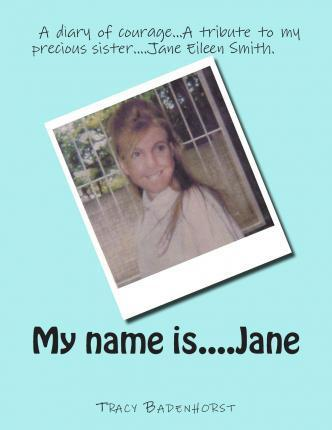 My Name Is....Jane