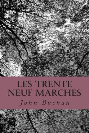 Les Trente Neuf Marches