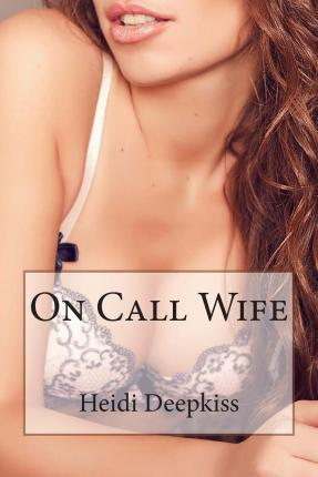 On Call Wife