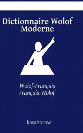 Dictionnaire Wolof Moderne