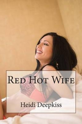 Red Hot Wife