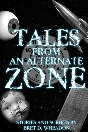 Tales from an Alternate Zone