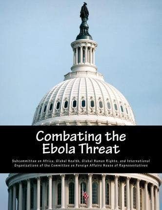 Combating the Ebola Threat