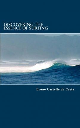 Discovering the Essence of Surfing