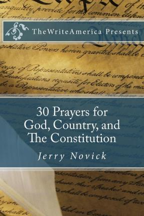 30 Prayers for God, Country, and the Constitution