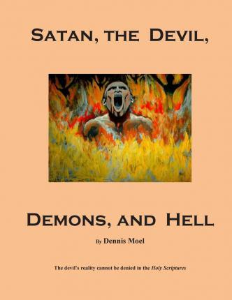 Satan, the Devil, Demons, and Hell