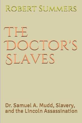 The Doctor's Slaves