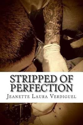 Stripped of Perfection