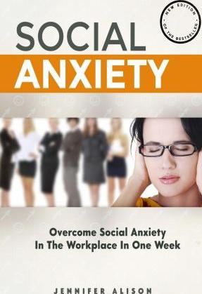 Overcome Social Anxiety in the Workplace in One Week