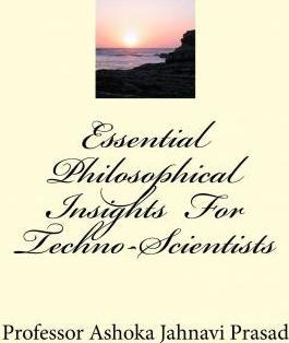 Essential Philosophical Insights for Techno-Scientists
