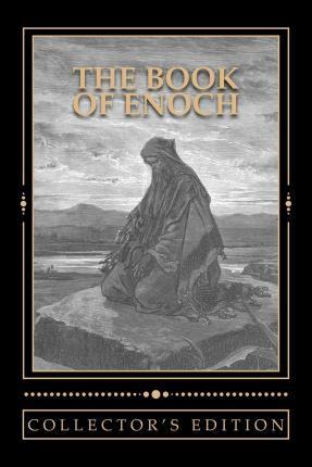 The Book of Enoch [The Collector's Edition]