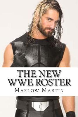The New Wwe Roster
