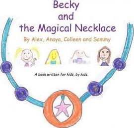 Becky and the Magical Necklace