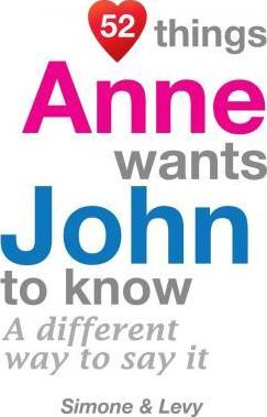 52 Things Anne Wants John to Know