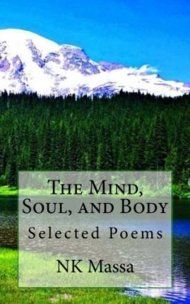 The Mind, Soul, and Body