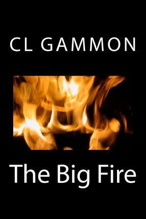 The Big Fire