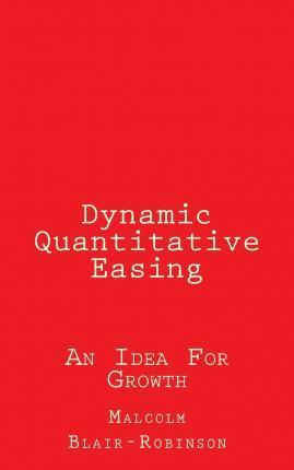 Dynamic Quantitative Easing