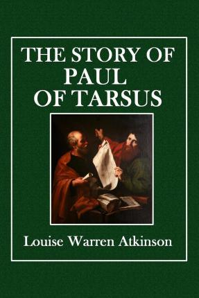 The Story of Paul of Tarsus