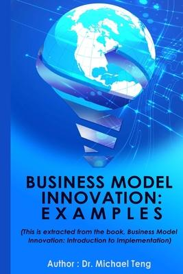 Business Model Innovation Examples