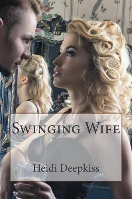 Swinging Wife