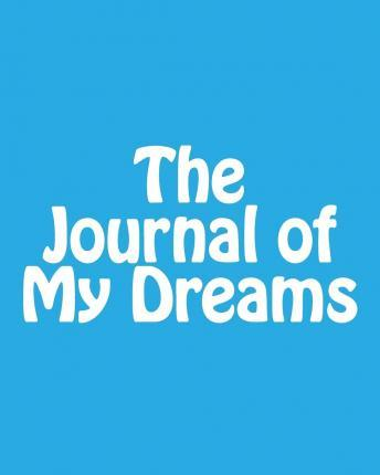 The Journal of My Dreams