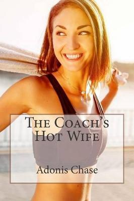 The Coach's Hot Wife