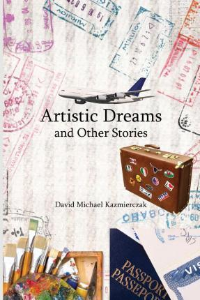 Artistic Dreams and Other Stories