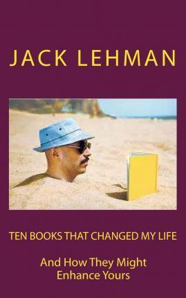 Ten Books That Changed My Life
