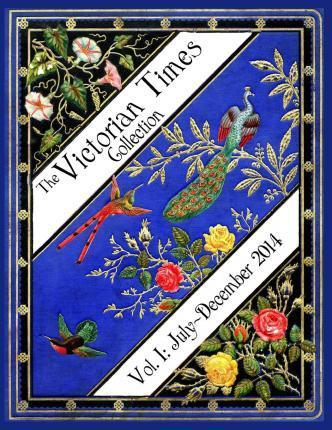 The Victorian Times Collection Volume I