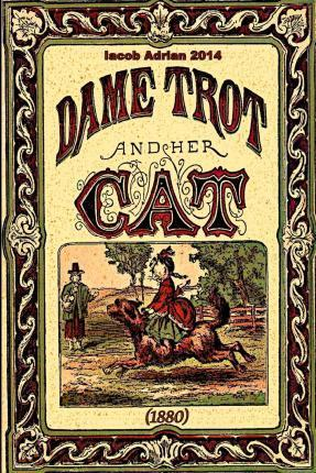 Dame Trot and Her Cat (1880)
