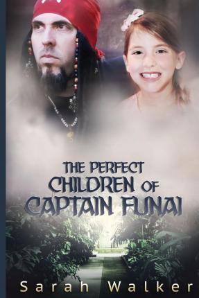 The Perfect Children of Captain Funai