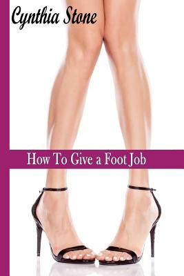 How to Give a Foot Job