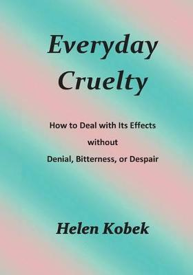 Everyday Cruelty