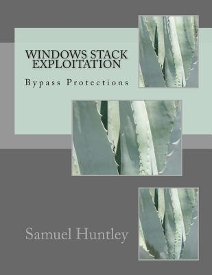 Windows Stack Exploitation