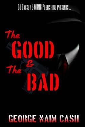The Good & the Bad