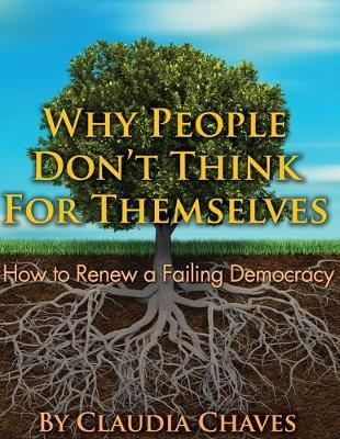 Why People Don't Think for Themselves