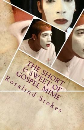 The Short & Sweet of Gospel Mime