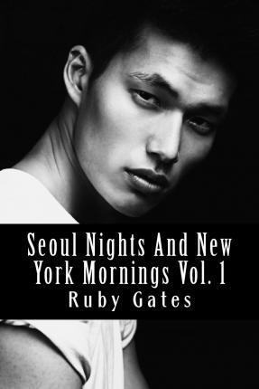 Seoul Nights and New York Mornings Vol. 1