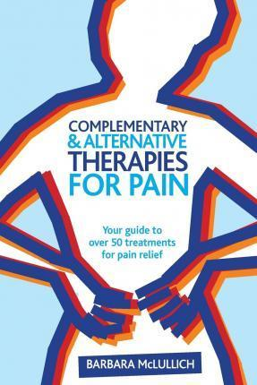 Complementary & Alternative Therapies for Pain