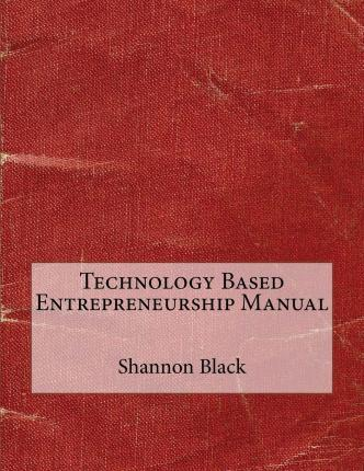 Technology Based Entrepreneurship Manual