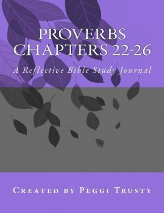 Proverbs, Chapters 22-26