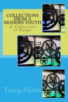 Collections from a Modern Youth